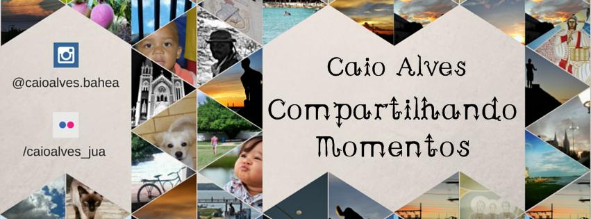 Caio Alves - Compartilhando Momentos