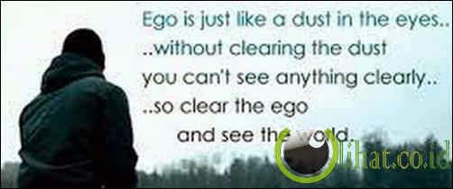 Mempunyai Ego yang Besar