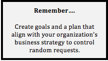 Remember that you have to stick to your corporate goals.