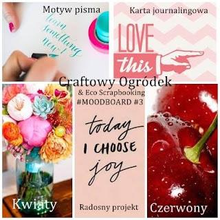 http://craftowyogrodek.blogspot.com/2015/08/wyzwanie-z-co-august-moodboard-3.html