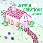 Joyful creations at home