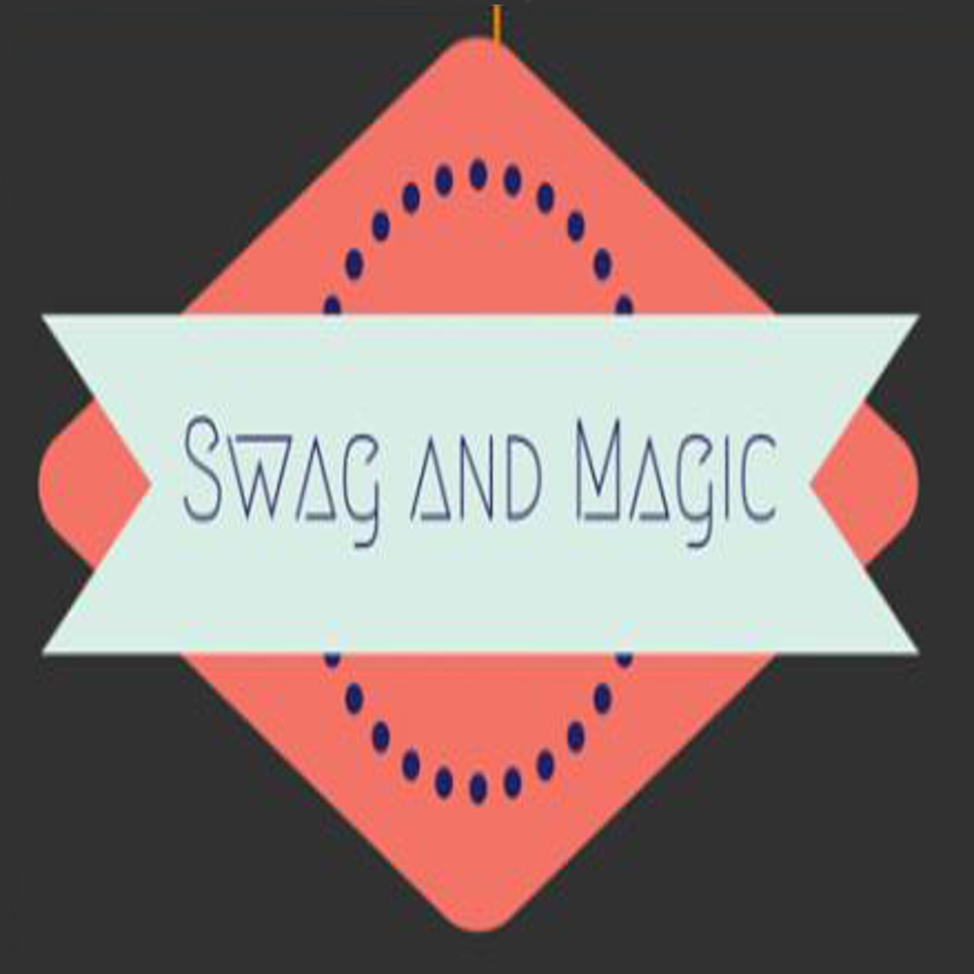 Swag & Magic Podcast