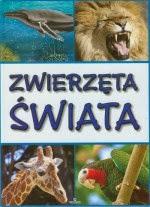 Zwierzęta świata - zobacz: