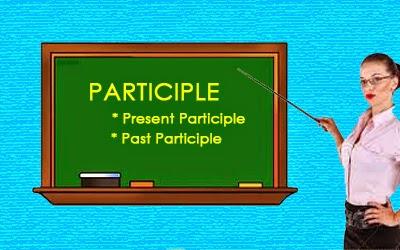 penggunaan participle bahasa inggris
