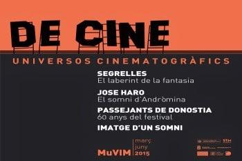MUVIM  De cine. Universos cinematográficos
