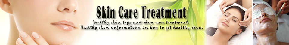 Healthy skin tips | Skin care treatment