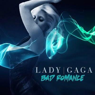 LADY GAGA : BAD ROMANCE