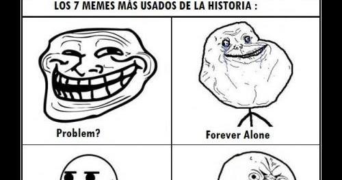 7+MEMES+MAS+USADOS+EN+LA+HISTORIA memezone memes epicos,Memes Epicos