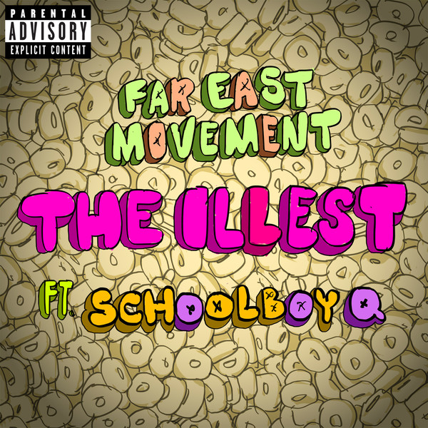 Far East Movement - The Illest (feat. ScHoolboy Q) - Single Cover