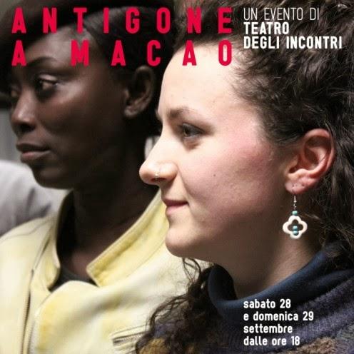 Cosa fare sabato 28 e domenica 29 settembre a Milano: Antigone a Macao spettacoli e performance teatrali