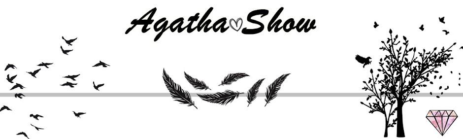 Agatha SHOW