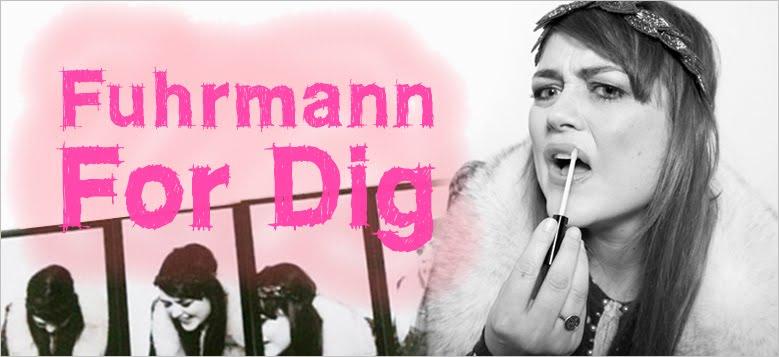 Fuhrmann For Dig