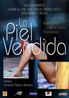 La Piel Vendida:El Porno en España