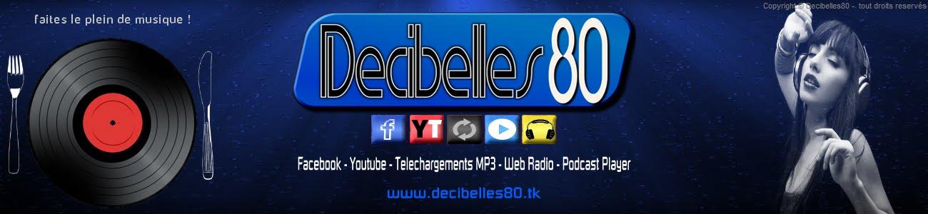 Decibelles80