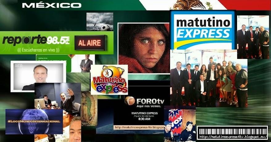 «« Matutino Express Con Esteban Arce »»