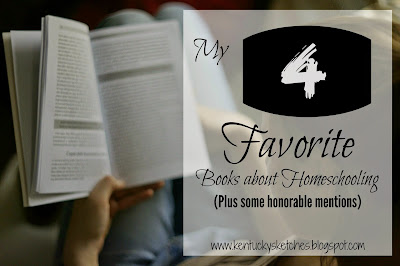 My 4 Favorite Books About Homeschooling