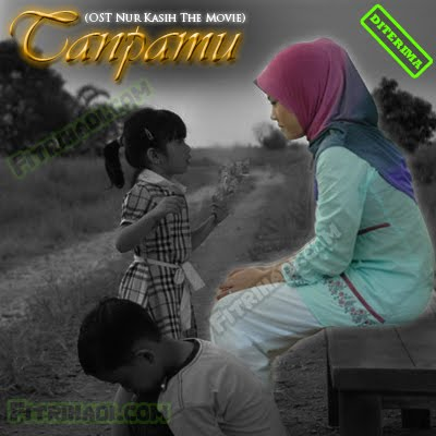 gambar image tanpamu ost nur kasih the movie nktm