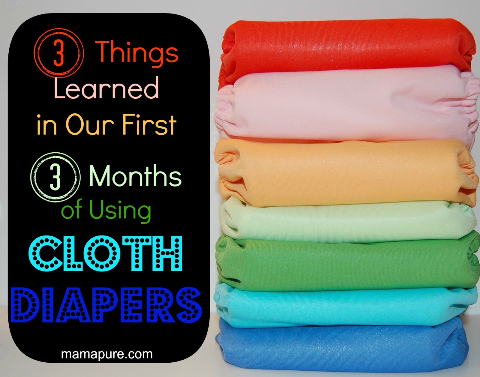 3 Things Learned in Our First 3 Months of Using Cloth Diapers