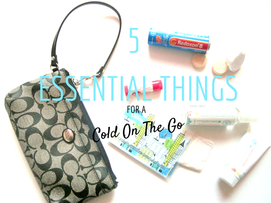 5 essential things for a cold on the go
