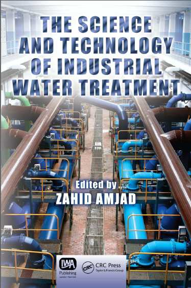 The Science and Technology of Industrial Water Treatment Zahid Amjad