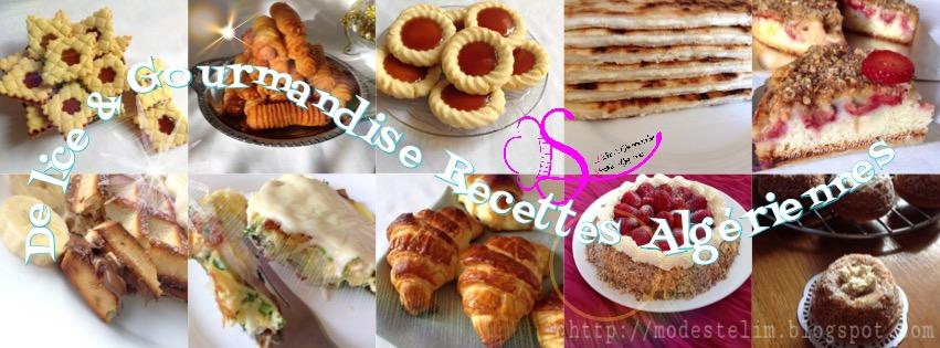 Délice et gourmandise recettes algériennes