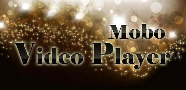 Description: Mobo Video Player Pro