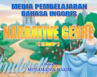 MEDIA PEMBELAJARAN BAHASA INGGRIS NARRATIVE