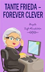 http://www.lovelybooks.de/autor/Brigitte-Teufl--Heimhilcher-/Tante-Frieda-forever-clever-1136144392-w/rezension/1137125989/