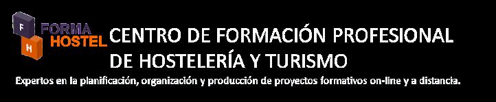CURSOS DE HOSTELERIA ONLINE. ESCUELA DE HOSTELERIA FORMAHOSTEL.