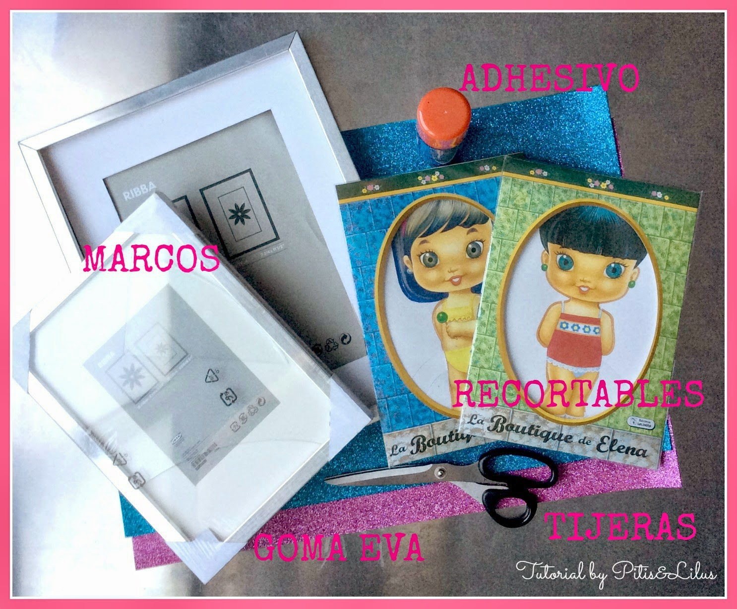 TUTORIAL MARCOS IKEA Y RECORTABLES BY PITIS&LILUS
