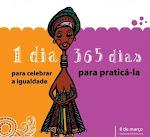 8 de Marzo - 1 día para conmemorar la igualdad y 365 para practicarla