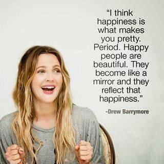 Quote, happy, Drew Barrymore