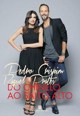 """Livro: """"Do Chinelo Ao Salto Alto' Pedro Crispim e Raquel Prates"""