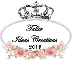 TALLER IDEAS CREATIVAS
