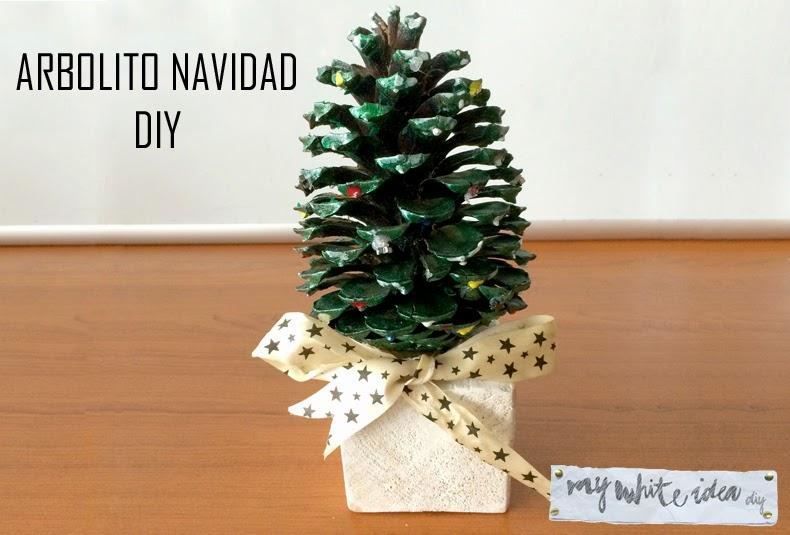 Arbolito de navidad diy my white idea diy - Arbolito de navidad ...