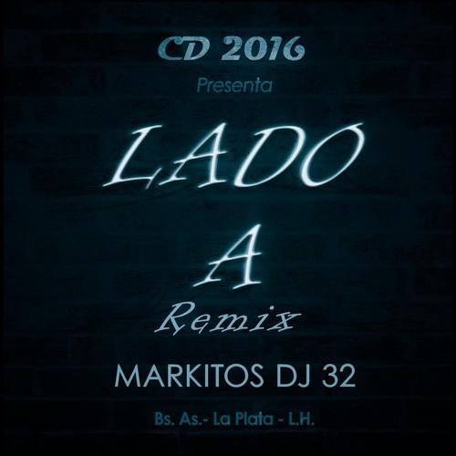 Markitos Dj 32  Lado A Remix (2016)