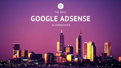 adsense alternatives- best google adsense competitors