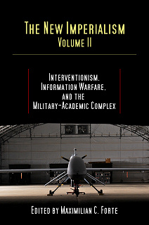 INTERVENTIONISM, INFORMATION WARFARE, AND THE MILITARY-ACADEMIC COMPLEX
