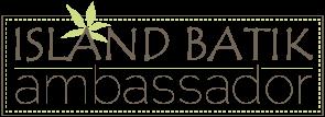 Island Batik Ambassador