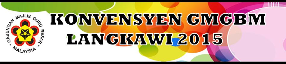 Konvensyen GMGBM Langkawi 2015