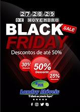 BLACK FRIDAY na Landry Móveis de Tutóia nos dias 27, 28 e 29/11