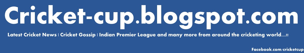 Cricket Blog - Latest Cricket News 2014-15