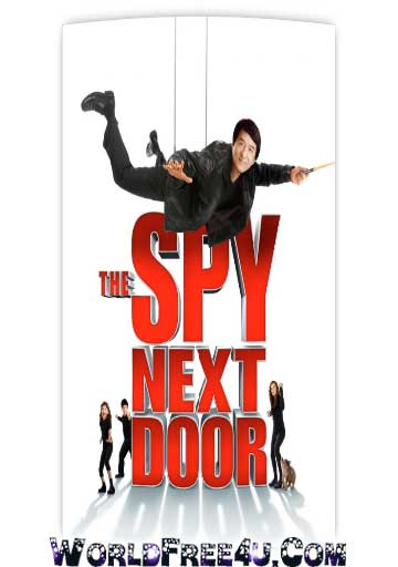 Poster Of The Spy Next Door (2010) In Hindi English Dual Audio 300MB Compressed Small Size Pc Movie Free Download Only At worldfree4u.com