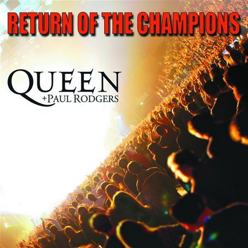 Queen + Paul Rodgers Return To The Champions 2013 Queen Paul Rodgers frente