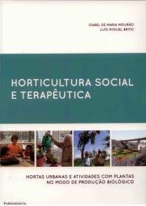 Horticultura Social e Terapêutica – Hortas Urbanas e Actividades com Plantas no MPBiológico