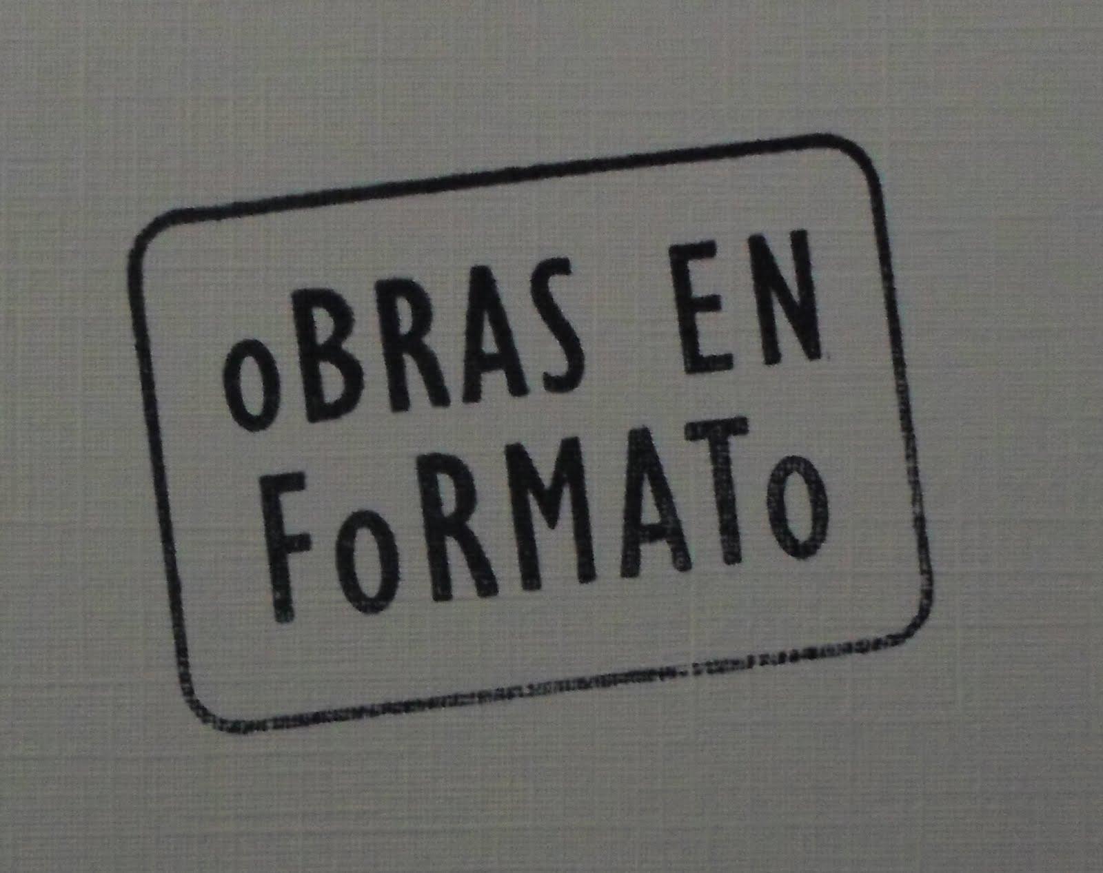 """""""oBRAS EN FoRMATo"""""""
