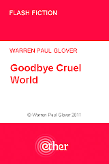 'Goodbye Cruel World'