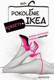 http://lubimyczytac.pl/ksiazka/194948/pokolenie-ikea-kobiety