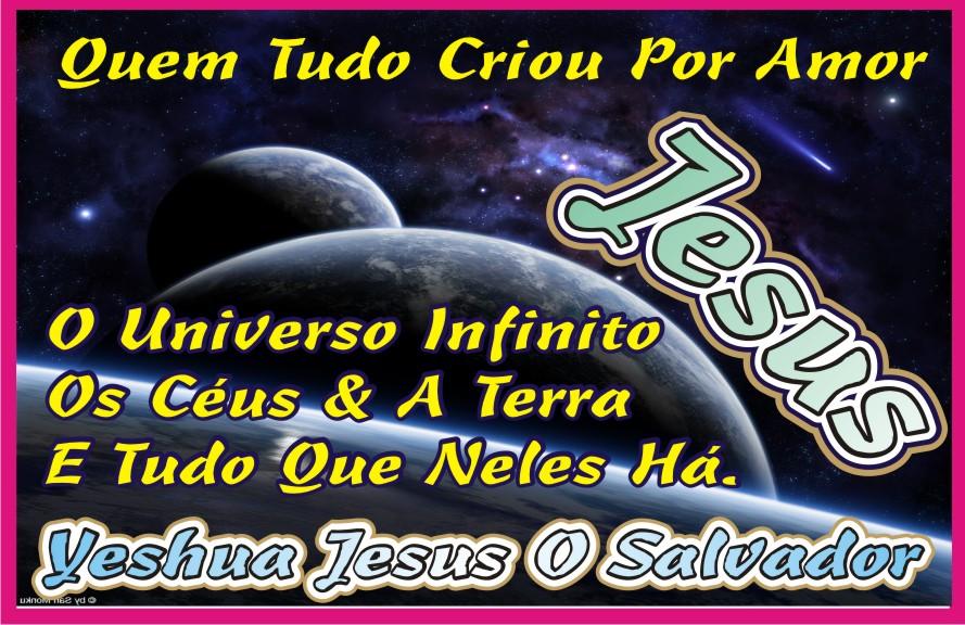 Os Céus, A Terra, O Universo e Tudo Que Neles Há...