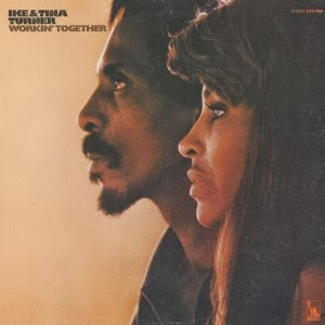 IKE AND TINA TURNER - Workin' together (1970)